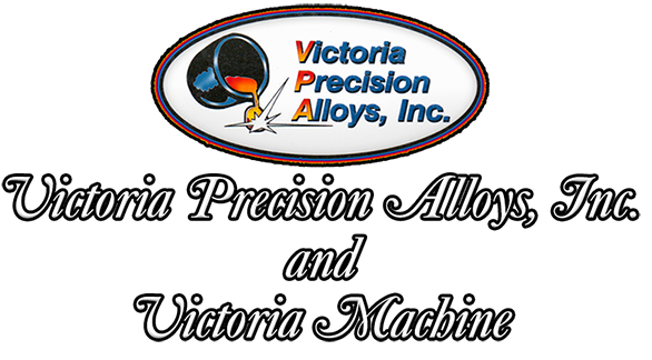 Victoria Precision Alloys, Inc. and Victoria Machine